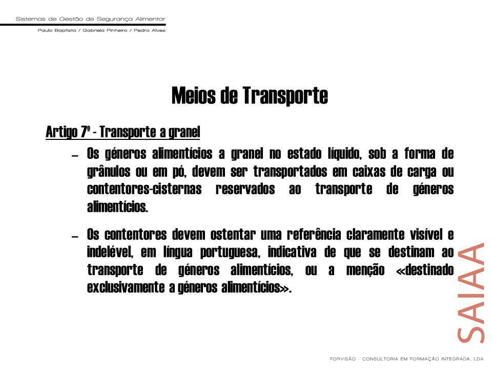 Meios de Transporte Artigo 7º - Transporte a granel