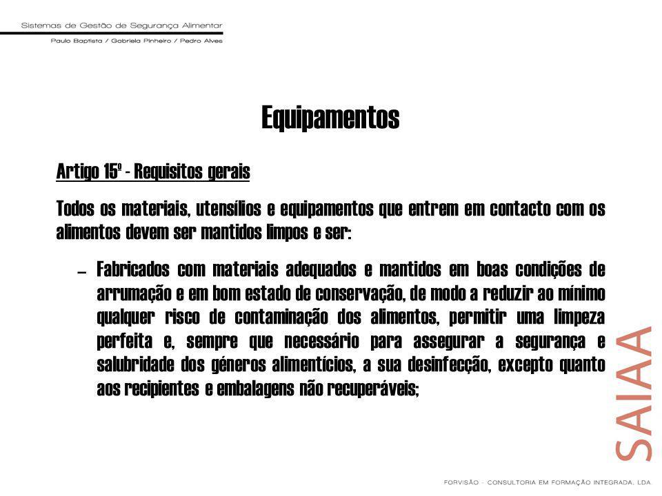 Equipamentos Artigo 15º - Requisitos gerais