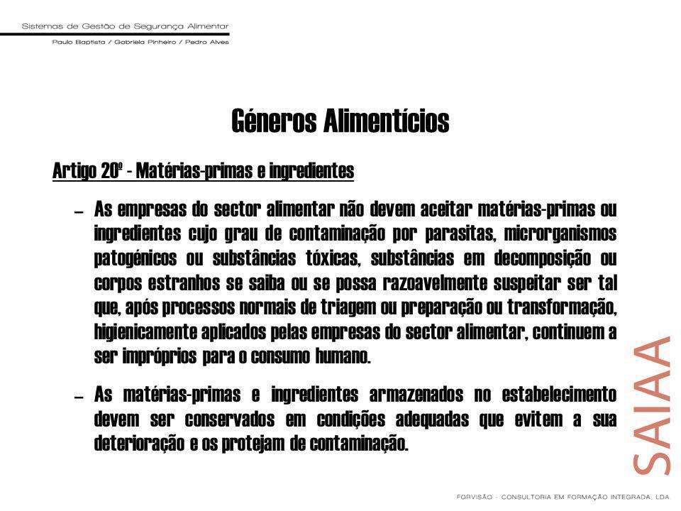 Géneros Alimentícios Artigo 20º - Matérias-primas e ingredientes