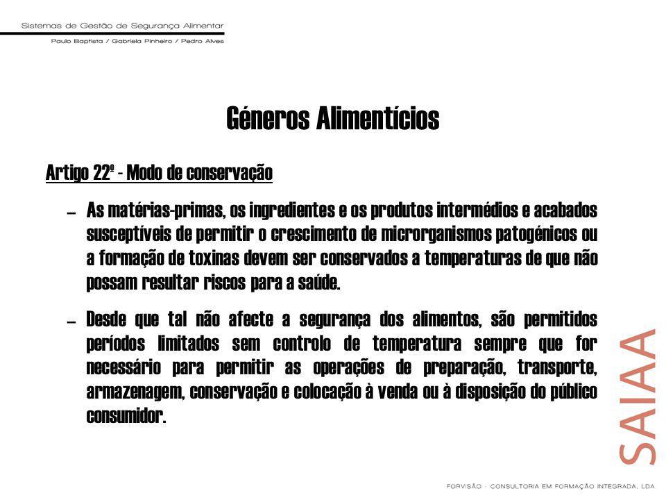 Géneros Alimentícios Artigo 22º - Modo de conservação
