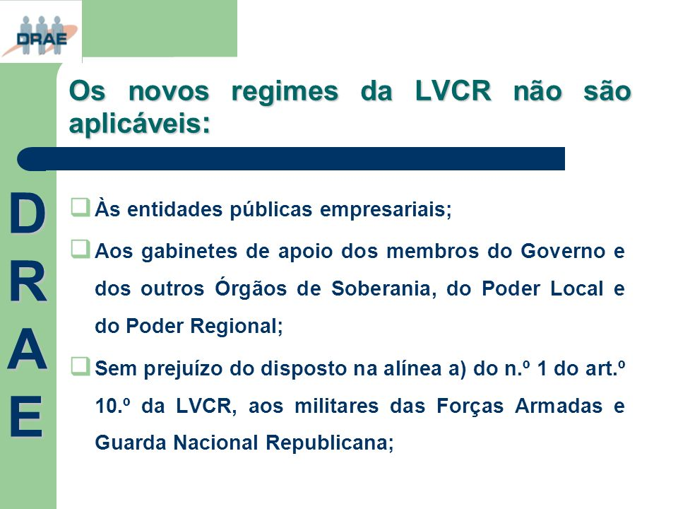 Os novos regimes da LVCR não são aplicáveis: