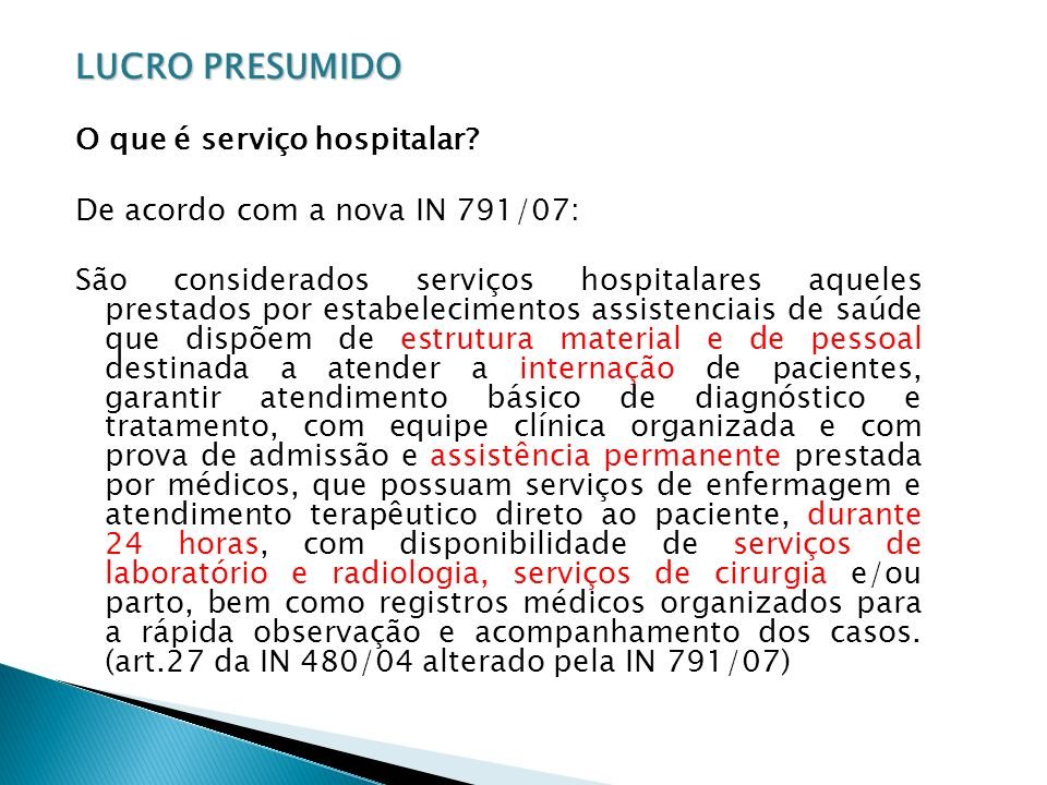 LUCRO PRESUMIDO O que é serviço hospitalar