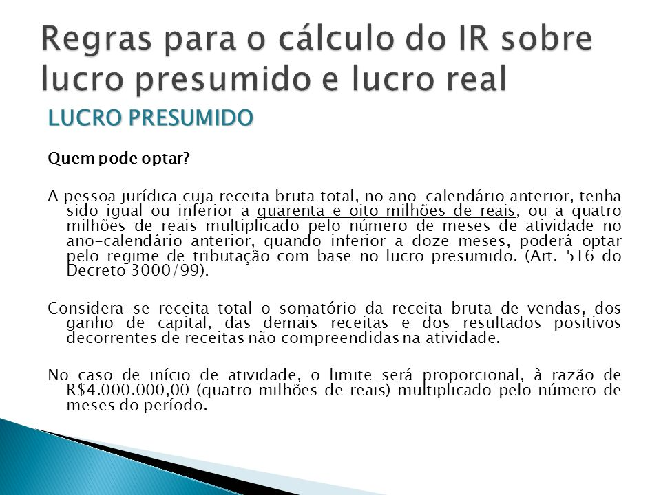 Regras para o cálculo do IR sobre lucro presumido e lucro real
