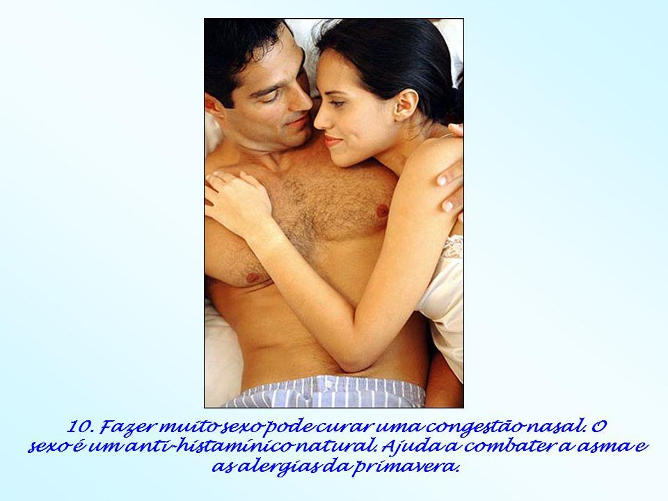 10. Fazer muito sexo pode curar uma congestão nasal