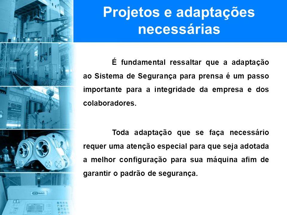Projetos e adaptações necessárias