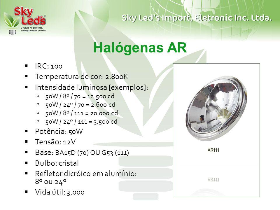 Halógenas AR IRC: 100 Temperatura de cor: 2.800K