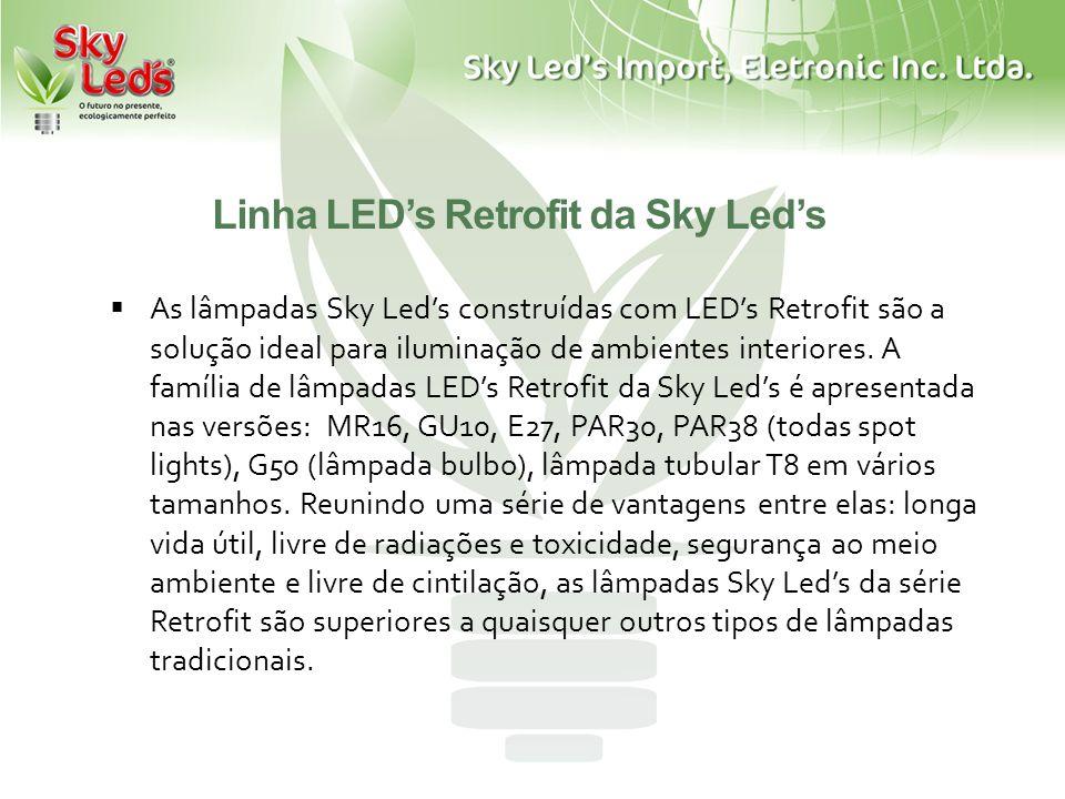 Linha LED's Retrofit da Sky Led's