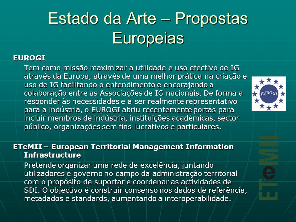 Estado da Arte – Propostas Europeias
