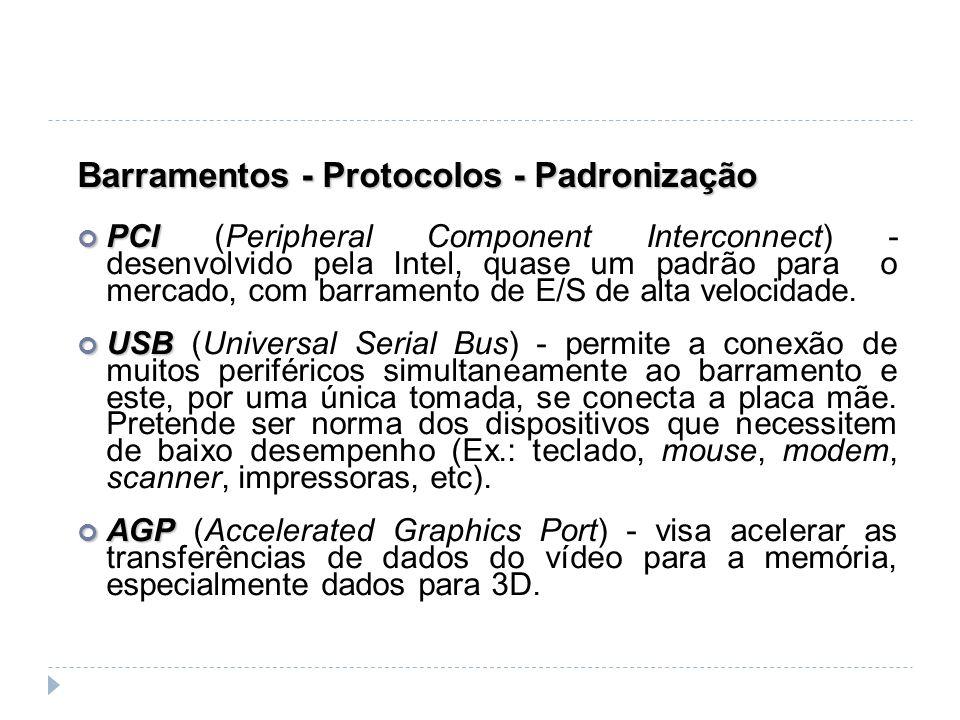 Barramentos - Protocolos - Padronização