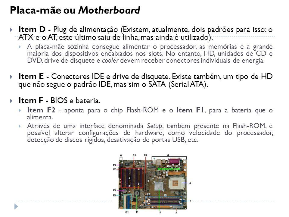 Placa-mãe ou Motherboard