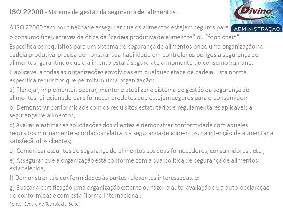 ISO 22000 - Sistema de gestão da segurança de alimentos .