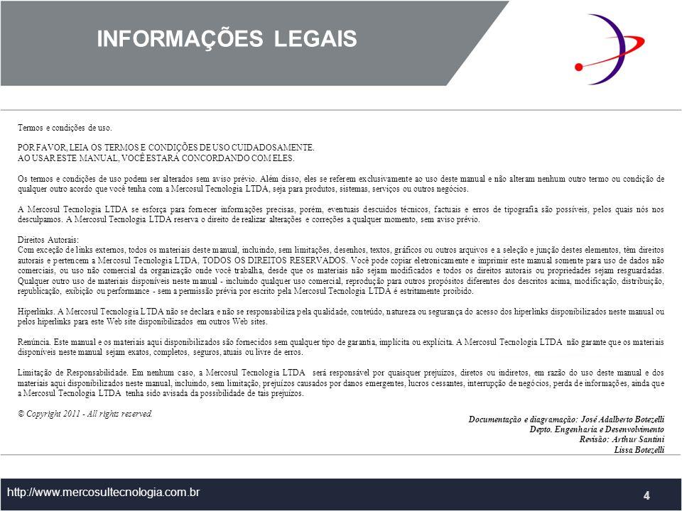 INFORMAÇÕES LEGAIS 4 http://www.mercosultecnologia.com.br 4