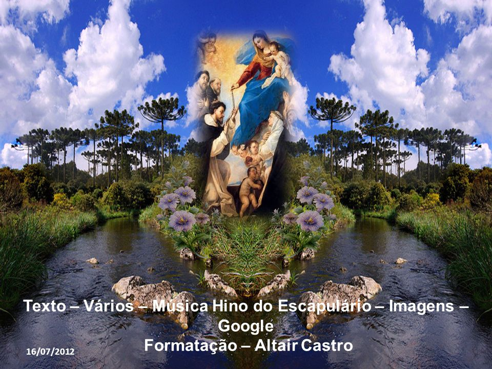 Texto – Vários – Música Hino do Escapulário – Imagens – Google