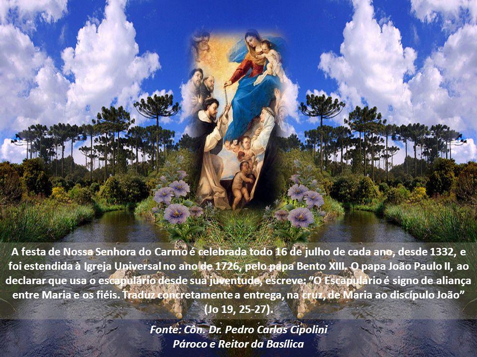 Fonte: Côn. Dr. Pedro Carlos Cipolini Pároco e Reitor da Basílica