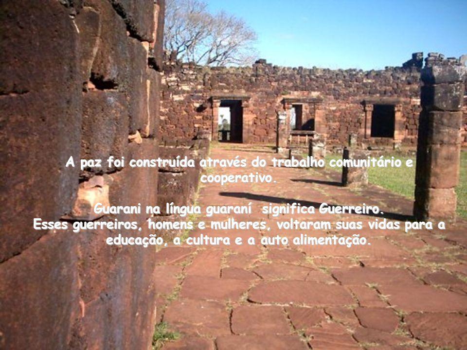 A paz foi construída através do trabalho comunitário e cooperativo
