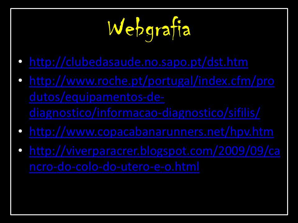 Webgrafia http://clubedasaude.no.sapo.pt/dst.htm