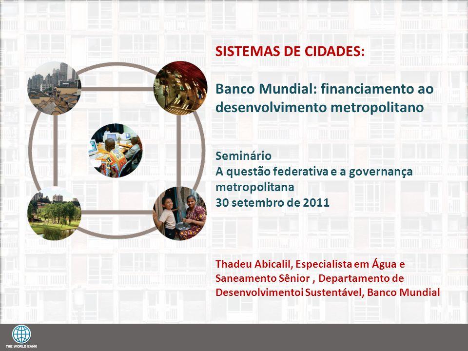 Banco Mundial: financiamento ao desenvolvimento metropolitano
