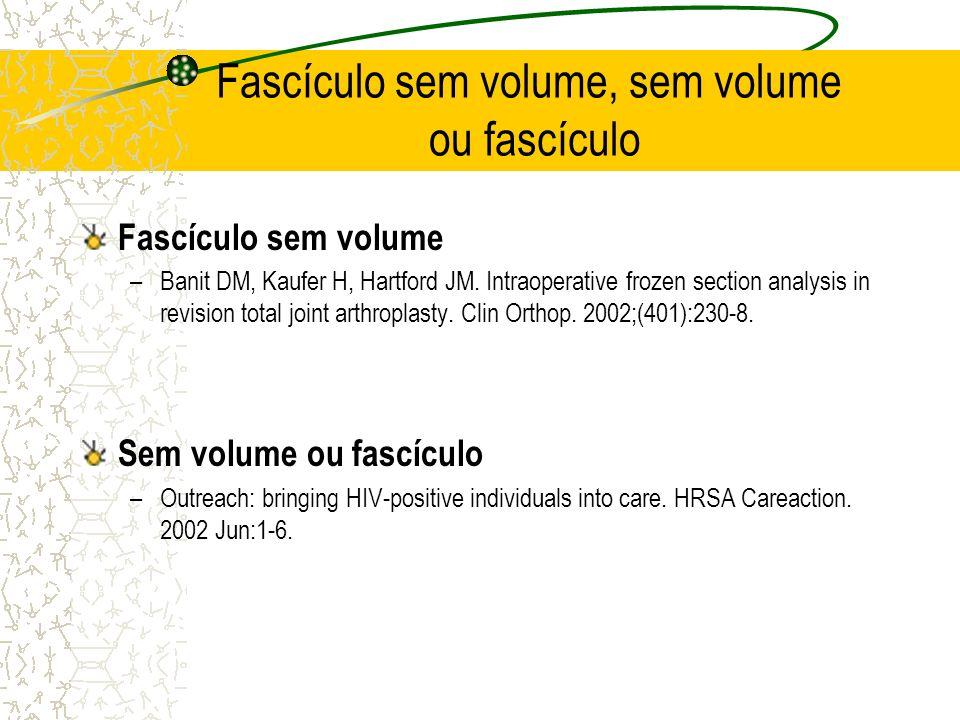 Fascículo sem volume, sem volume ou fascículo
