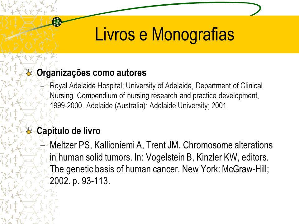 Livros e Monografias Organizações como autores Capítulo de livro