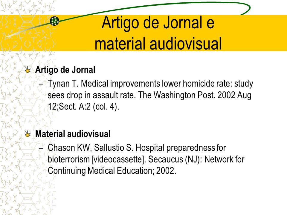 Artigo de Jornal e material audiovisual