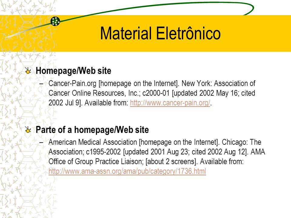 Material Eletrônico Homepage/Web site Parte of a homepage/Web site