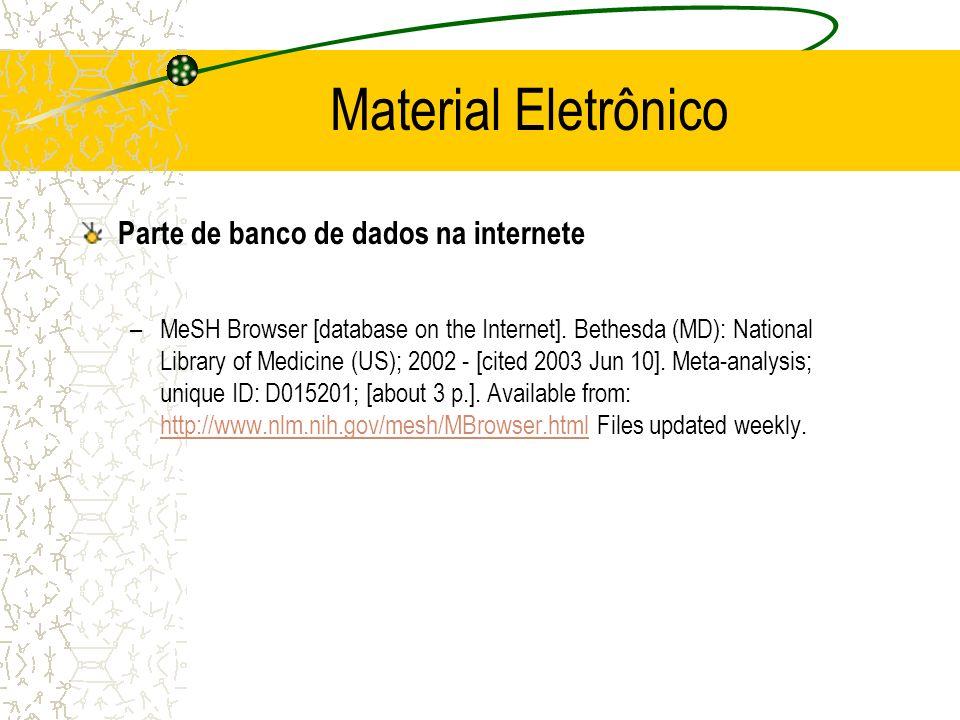 Material Eletrônico Parte de banco de dados na internete