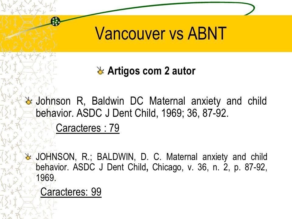 Vancouver vs ABNT Artigos com 2 autor