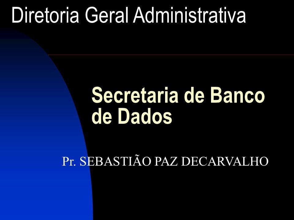 Secretaria de Banco de Dados