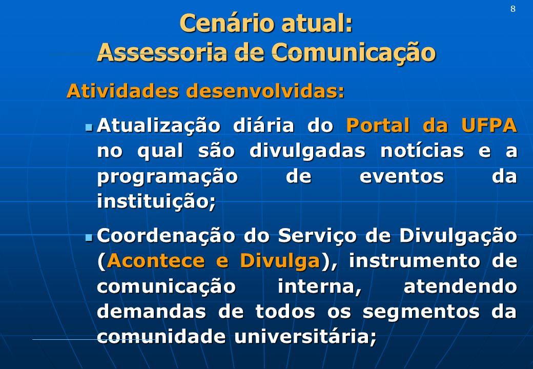 Cenário atual: Assessoria de Comunicação