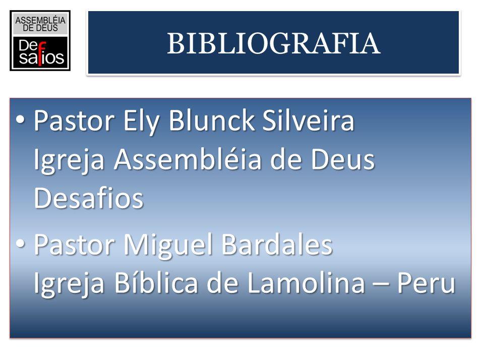 Pastor Ely Blunck Silveira Igreja Assembléia de Deus Desafios