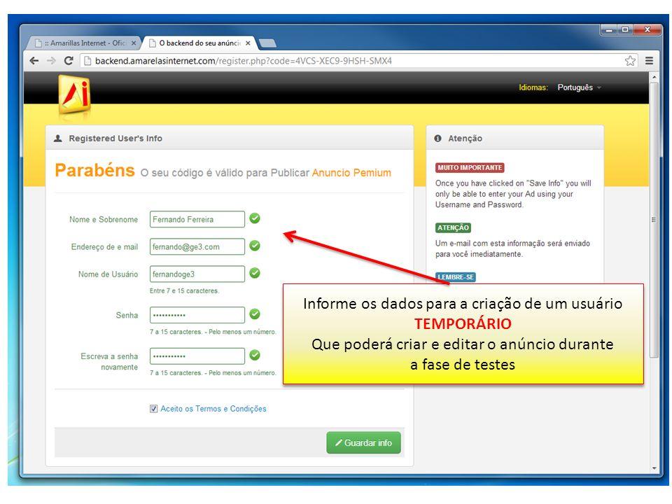 Informe os dados para a criação de um usuário TEMPORÁRIO Que poderá criar e editar o anúncio durante