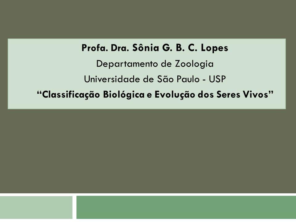 Profa. Dra. Sônia G. B. C. Lopes