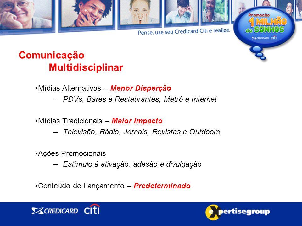 Comunicação Multidisciplinar Mídias Alternativas – Menor Disperção