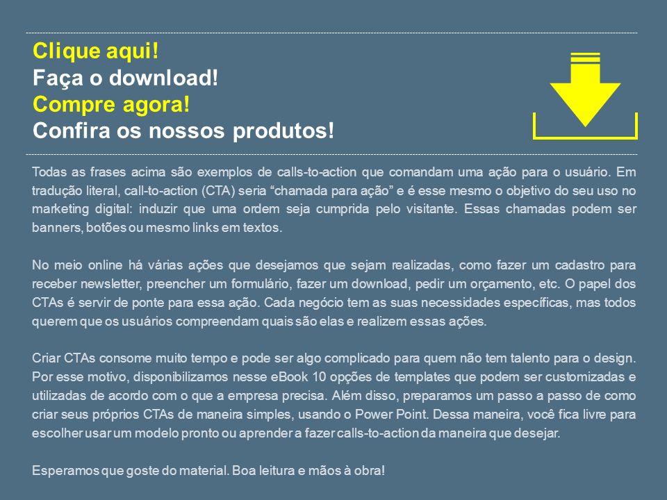Confira os nossos produtos!