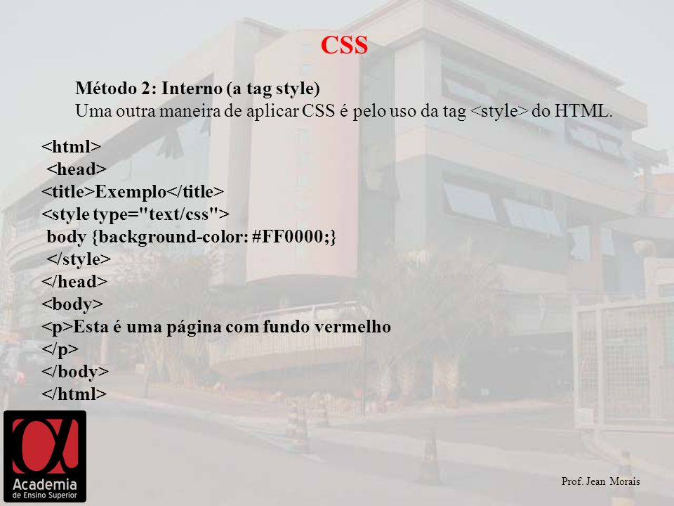 CSS Método 2: Interno (a tag style)
