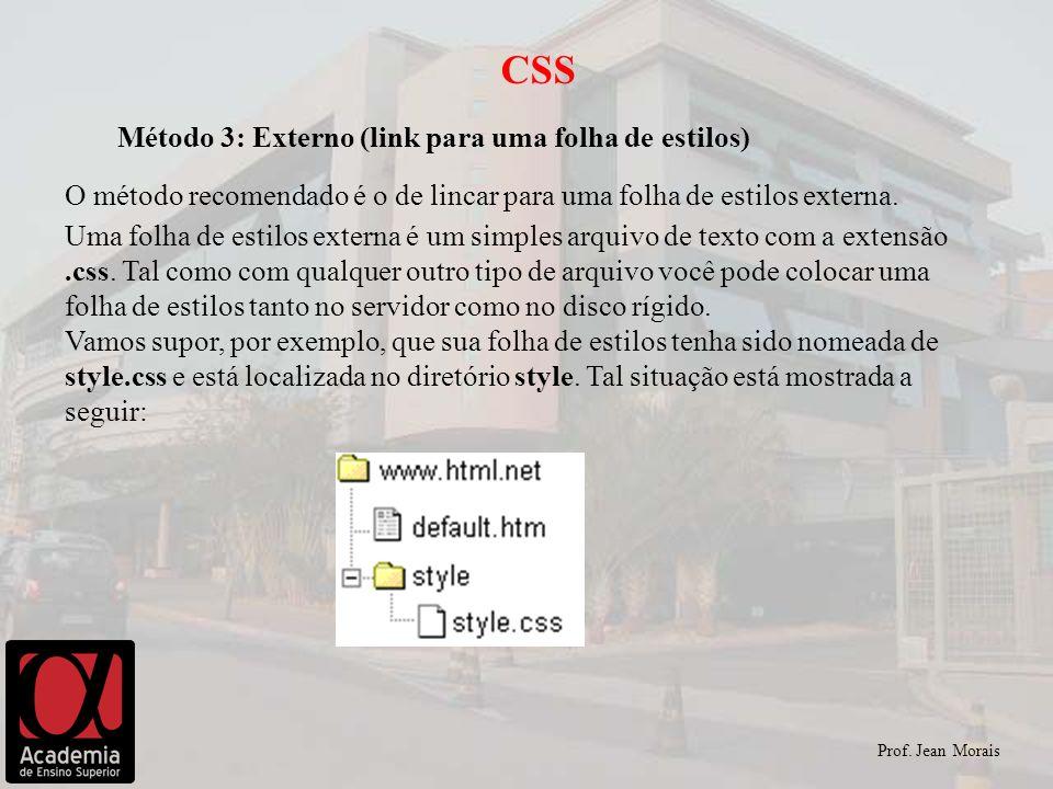 CSS Método 3: Externo (link para uma folha de estilos)