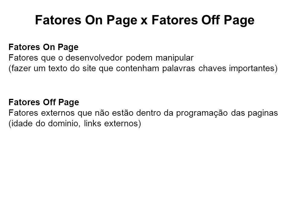 Fatores On Page x Fatores Off Page