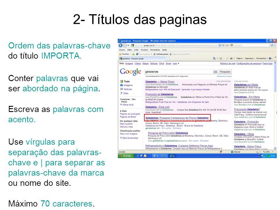 2- Títulos das paginas Ordem das palavras-chave do título IMPORTA.