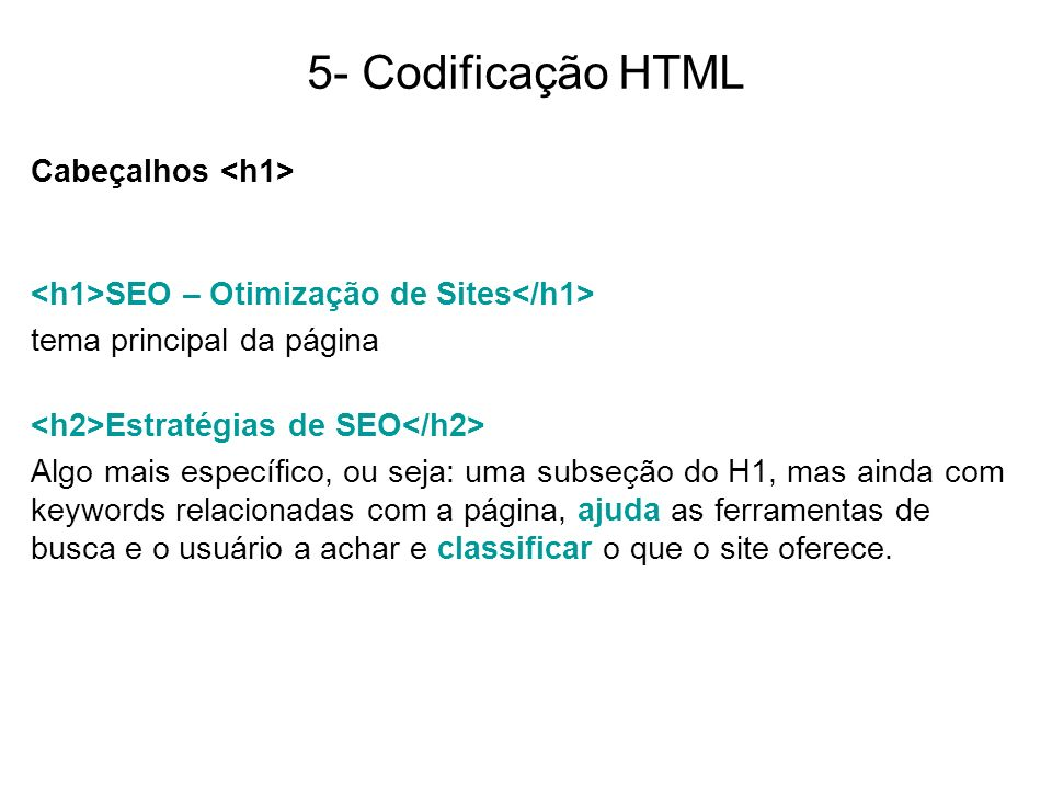 5- Codificação HTML Cabeçalhos <h1>
