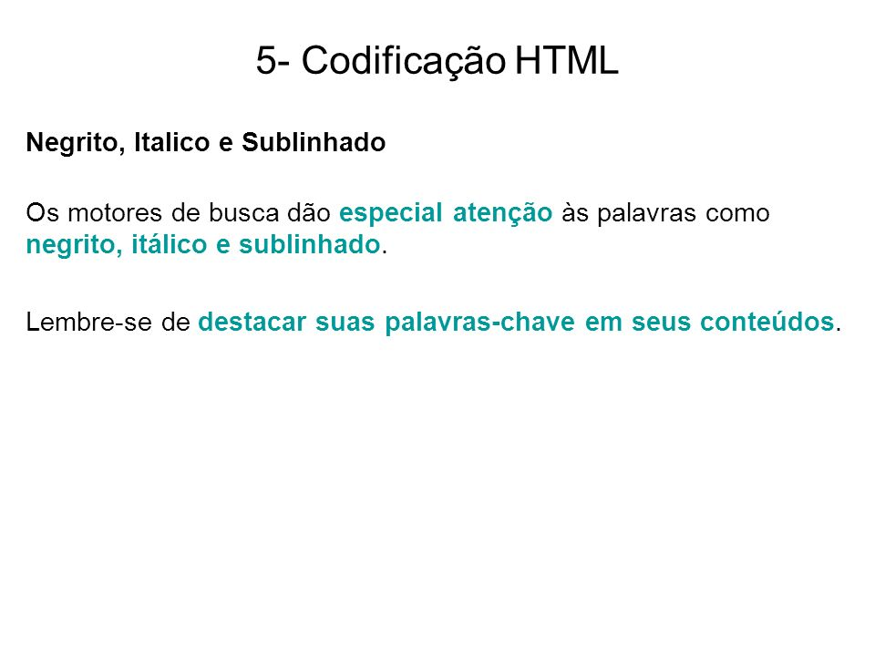 5- Codificação HTML Negrito, Italico e Sublinhado