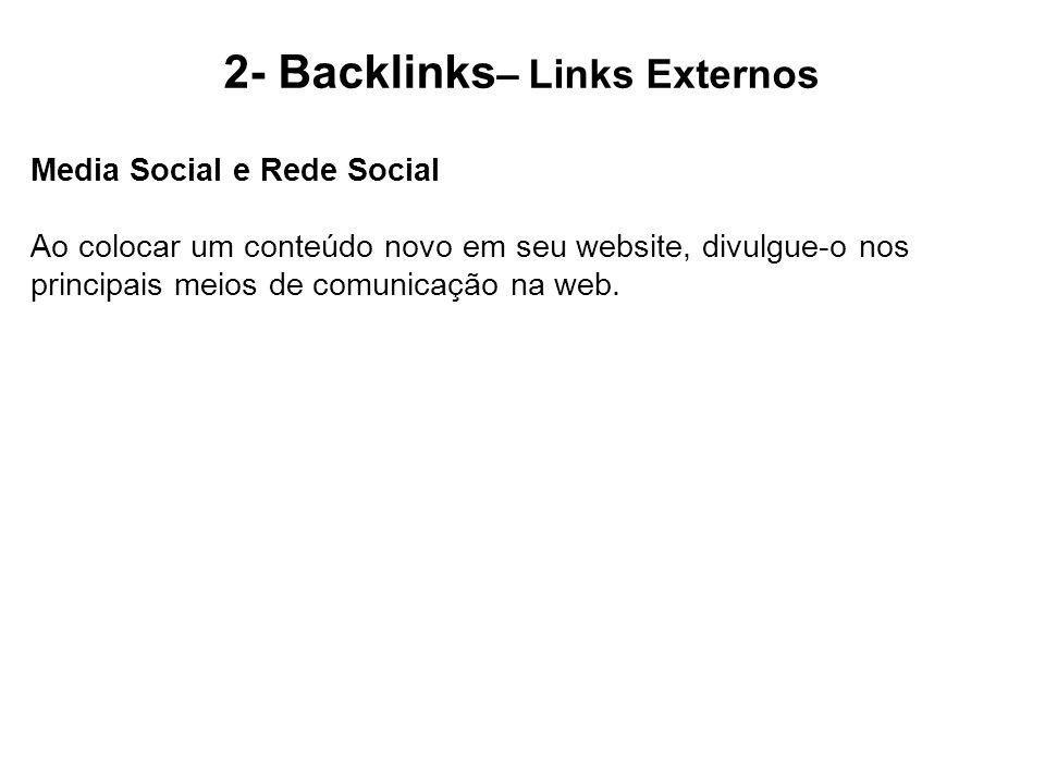 2- Backlinks– Links Externos