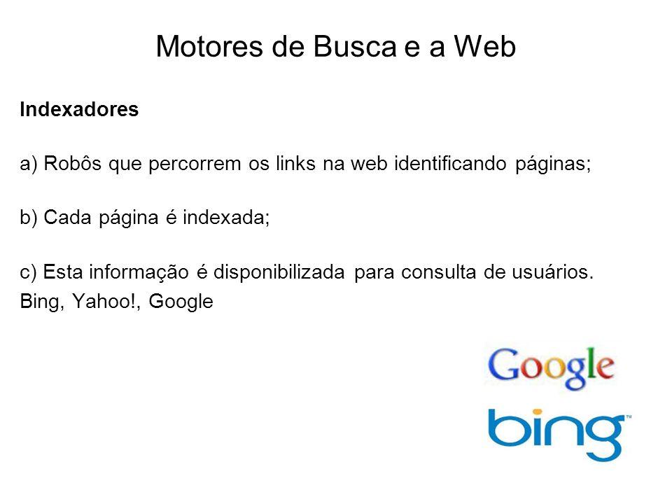 Motores de Busca e a Web Indexadores