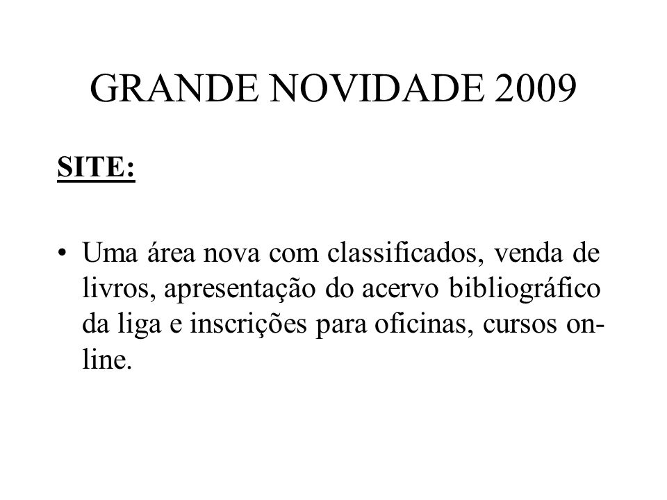 GRANDE NOVIDADE 2009 SITE: