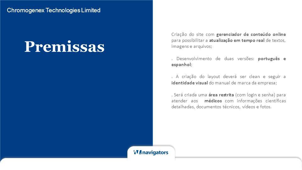 Premissas Chromogenex Technologies Limited