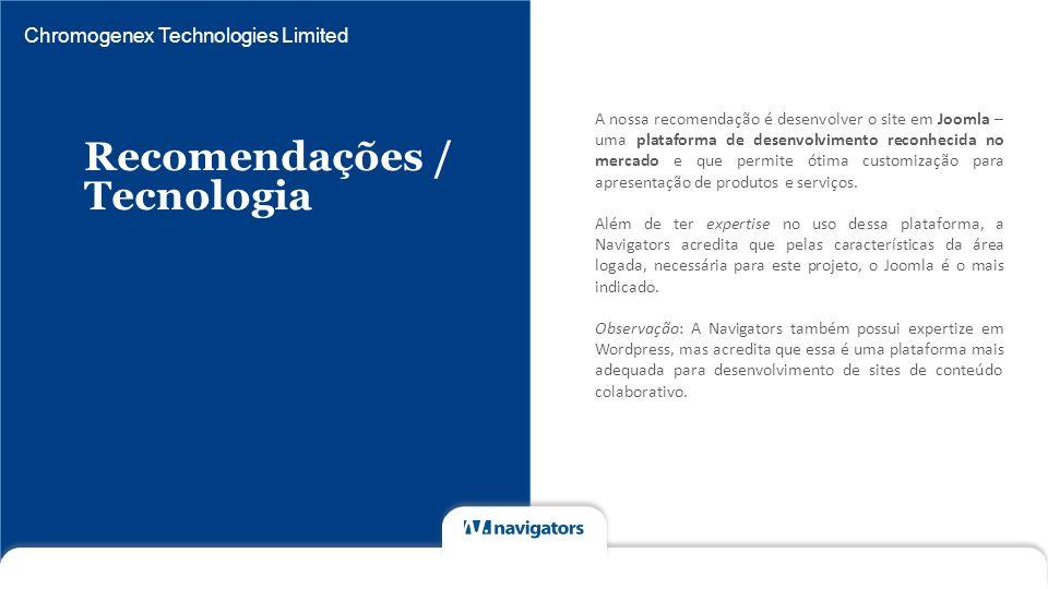 Recomendações / Tecnologia Chromogenex Technologies Limited