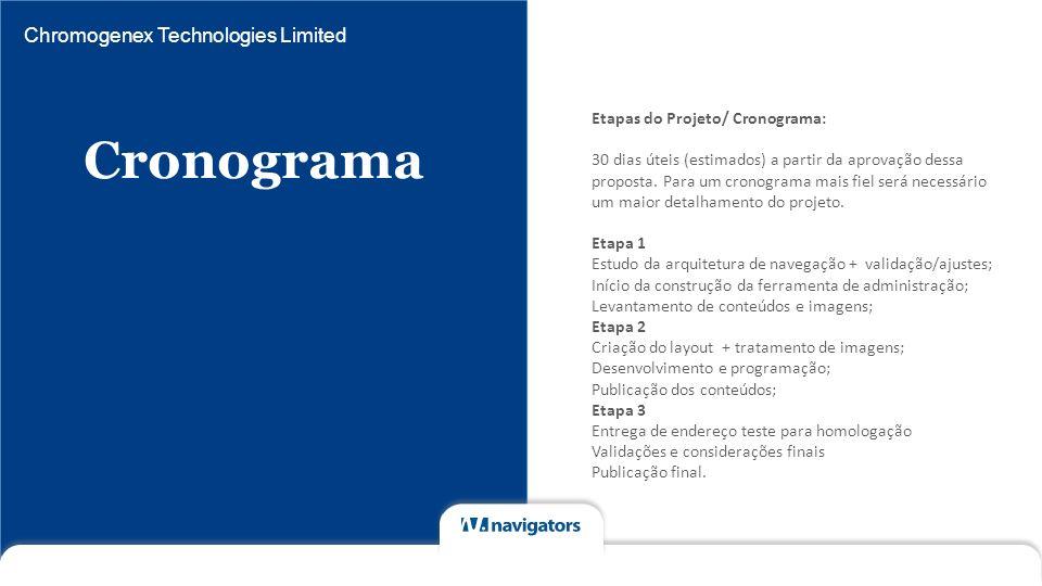 Cronograma Chromogenex Technologies Limited