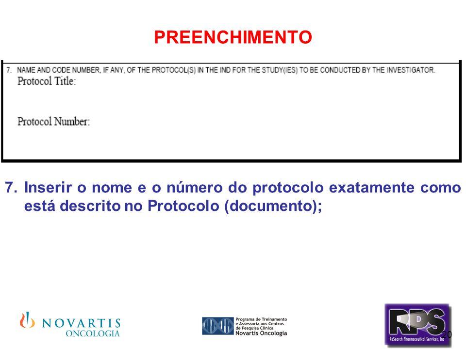 PREENCHIMENTO Inserir o nome e o número do protocolo exatamente como está descrito no Protocolo (documento);