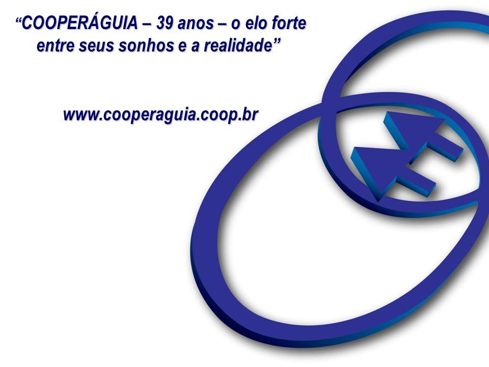 COOPERÁGUIA – 39 anos – o elo forte entre seus sonhos e a realidade