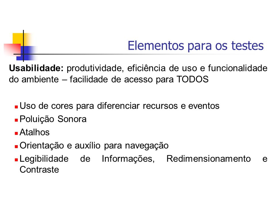 Elementos para os testes