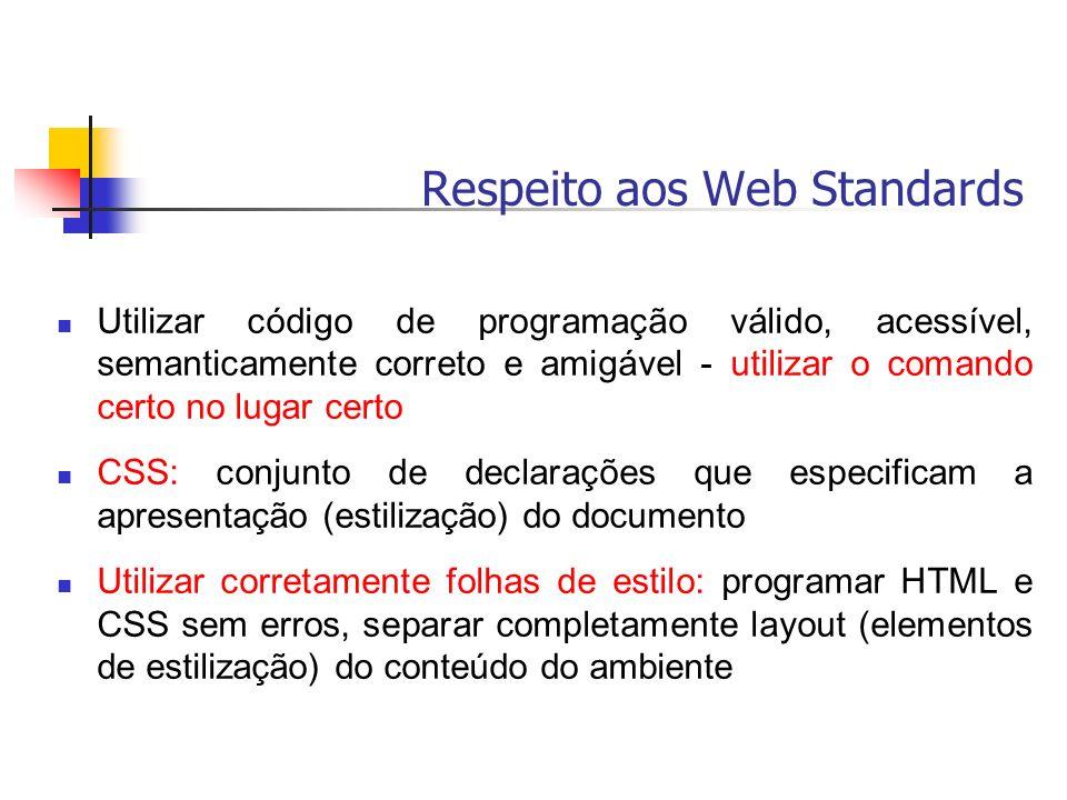Respeito aos Web Standards